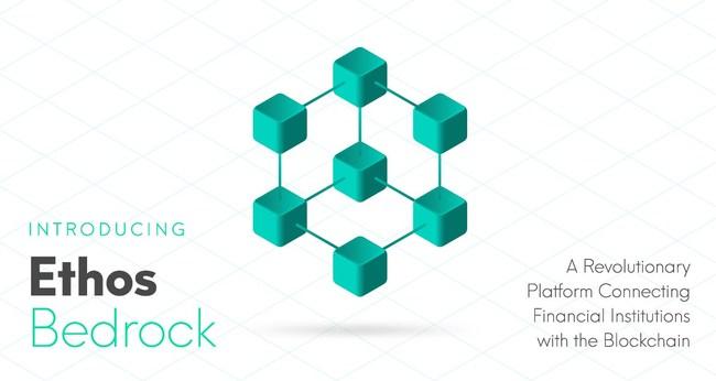 Ethos Unveils Bedrock, a Revolutionary Platform Connecting