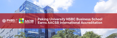 Peking University HSBC Business School Earns AACSB International Accreditation