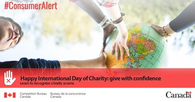 Tomorrow, September 5th, is the International Day of Charity. Ensure that your donations go to your intended charity, rather than into the pockets of devious scammers. (CNW Group/Competition Bureau)