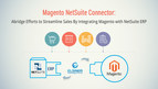 Magento NetSuite Connector - Abridge Efforts to Streamline Sales by Integrating Magento With NetSuite ERP