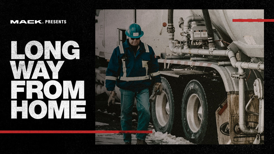 """Mack Trucks' latest RoadLife episode, """"Long Way From Home,"""" was released today on roadlife.tv and Amazon Prime Video. The episode focuses on two Canadian long-haul truckers and describes the personal sacrifices they make to ensure goods are delivered on time."""
