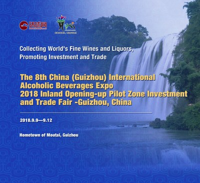 The 8th China (Guizhou) International Alcoholic Beverage Expo & 2018 Guizhou Inland Opening-up Pilot Zone Investment and Trade Fair kicks off on September 9, 2018