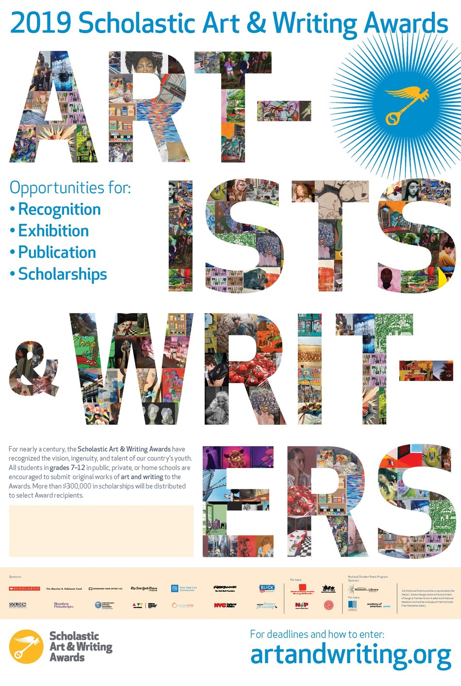The Scholastic Art & Writing Awards, the nation's longest-running and most prestigious scholarship and recognition program for creative teens, are now accepting submissions from students in grades 7–12 from across the country. To learn more, visit http://artandwriting.org.