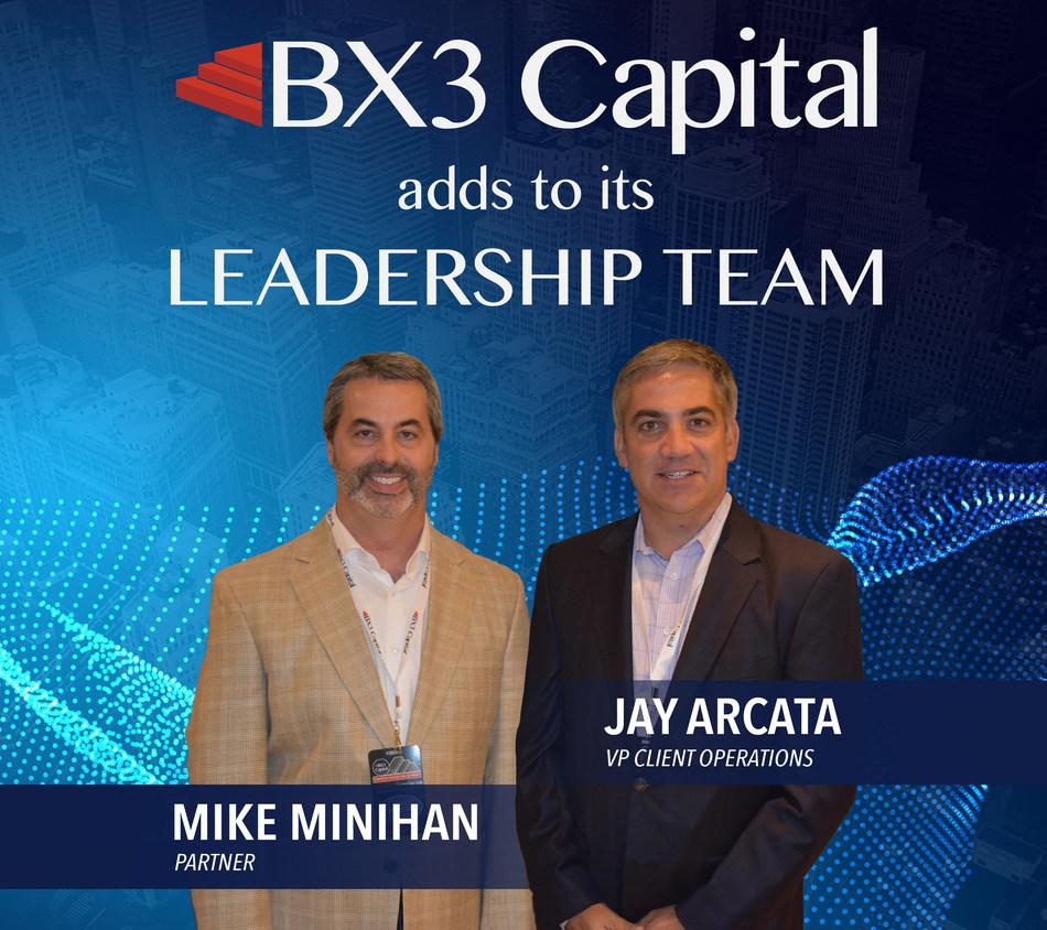 BX3 Capital Adds Mike Minihan as Partner; Jay Arcata as VP