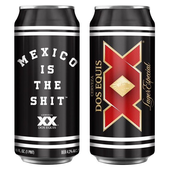 Mexico is the Shit and Dos Equis Co-Branded cans will be available in 2019 for a limited time.