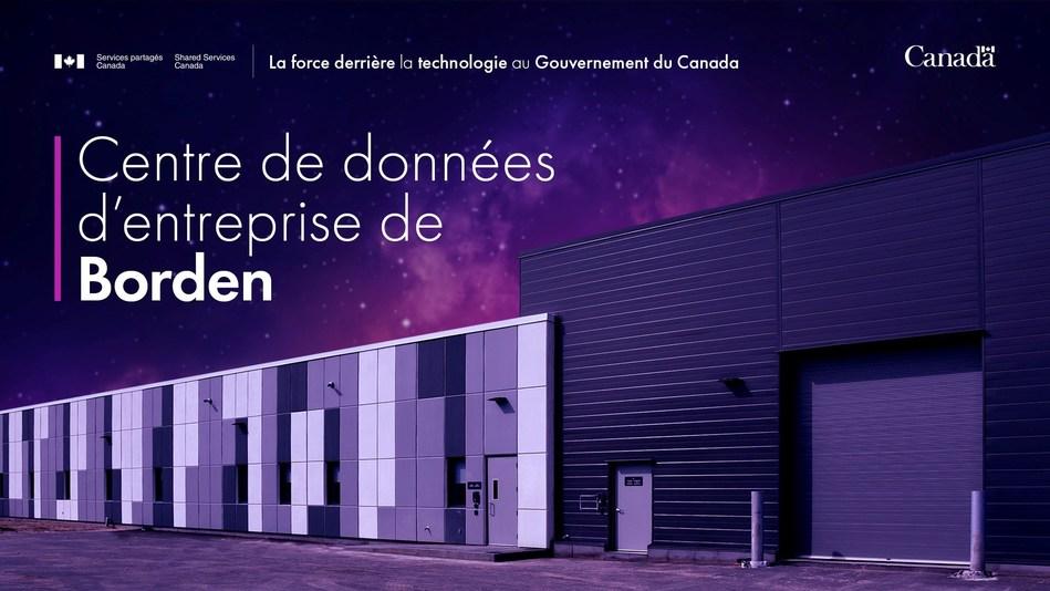 Centre de données d'entreprise de Borden (Groupe CNW/Shared Services Canada)