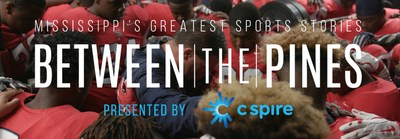 C Spire is the presenting sponsor of a new original documentary series that will air this fall on statewide television capturing the history, rich tradition and passion around Mississippi's greatest sports stories.