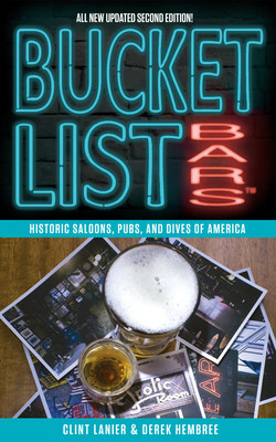 Bucket List Bars: Historic Saloons, Pubs and Dives of America, 2nd edition is available November 1, 2018 from AO Media LLC. This updated edition features 170 of the most historic bars in 25 major cities around the United States.