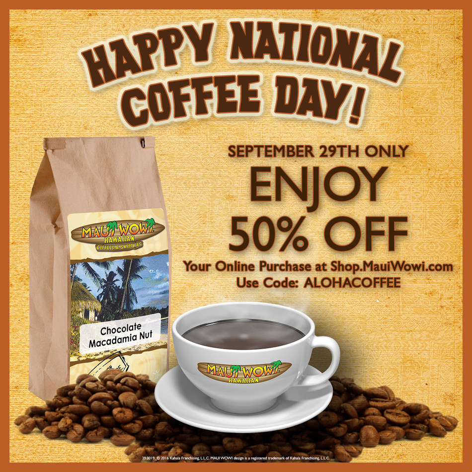 On Saturday, Sept. 29, customers will receive 50 percent off their orders of limited-time and classic Maui Wowi Hawaiian coffees by using the promo code ALOHACOFFEE at checkout.