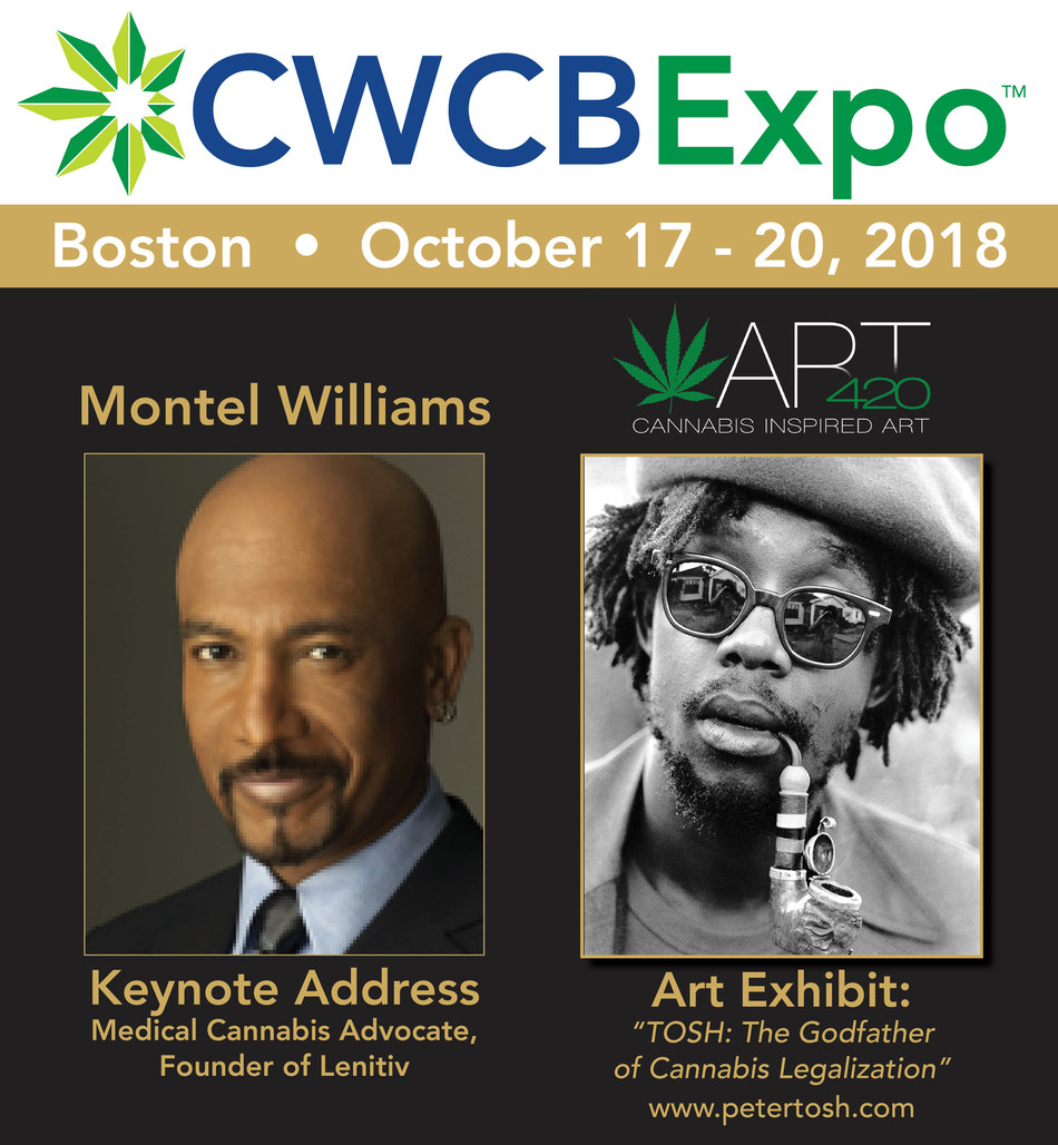 Montel Williams, Peter Tosh Foundation & ART420 Highlight Cannabis Convention in Boston @CWCBExpo