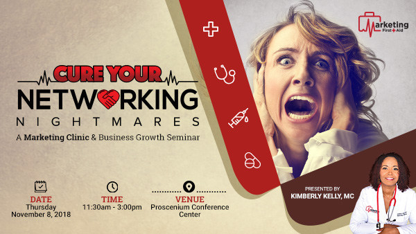Cure Your Networking Nightmares - Atlanta Marketing Clinic