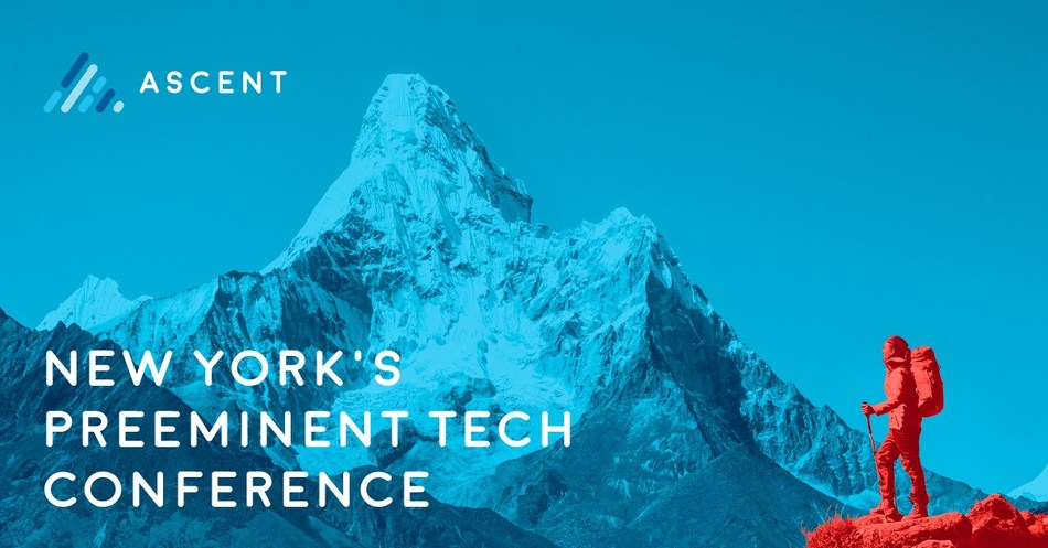 New York's Preeminent Tech Conference - Ascent