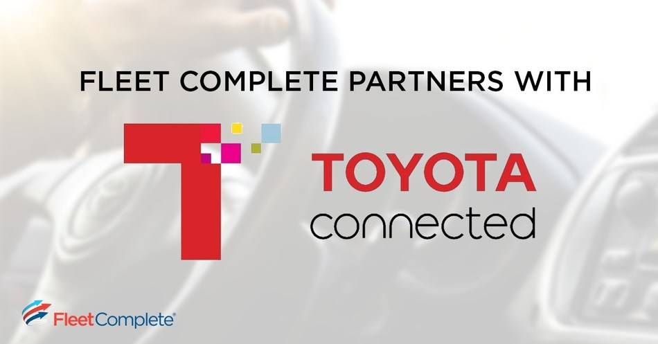 Fleet Complete announced today a program with Toyota Connected to accelerate the delivery of IoT-enabled services within Toyota vehicles. (CNW Group/Fleet Complete)