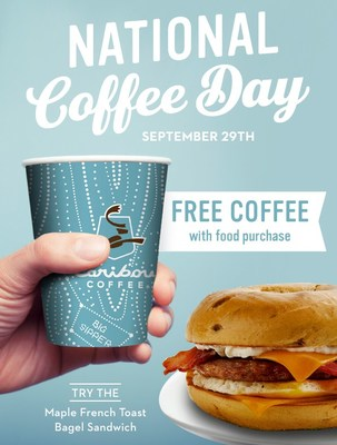 Celebrate National Coffee Day September 29th – Buy Any Food Item and Get Any Size FREE Coffee of the Day!
