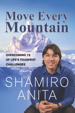 Move Every Mountain - Overcoming 15 of Life's Toughest Challenges. Now Available in Printed, EBook and Audio Book