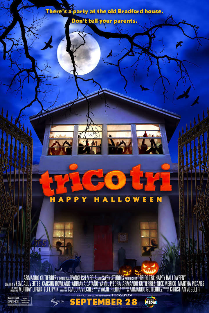 Trico Tri: Happy Halloween a Spanglish Halloween comedy laughing into theaters Friday, September 28th, 2018.