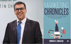 Nimish V. Dwivedi - Author, Cover of the book Marketing Chronicles - A Compendium of Global and Local Marketing Insights from the Pre -Smartphone and Post - Smartphone Eras (PRNewsfoto/Nimish Dwivedi)