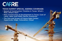 CAPRE Sixth Annual Texas Summit to Bring Focus to Hybrid Cloud Enablement, Impact of Hyperscale, Edge and Colocation's Rebranding to Compete; 400+ to Attend Including All of the Most Active Developers, Investors, Engineers, Architects, End-Users and Consultants