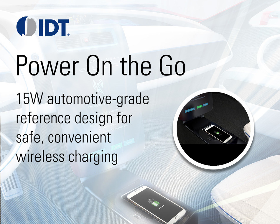 IDT Leads the Charge in the Automotive Market with Industry First In-vehicle Wireless Charging Customer Reference Board. IDT Empowers Auto Equipment Manufacturers with Turnkey Reference Design Featuring Qi 15W and Popular Industry Fast Charging Modes Based on AEC-Q100 IC.