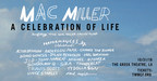 """""""Mac Miller: A Celebration Of Life"""" Concert To Benefit The Launch Of The Mac Miller Circles Fund"""
