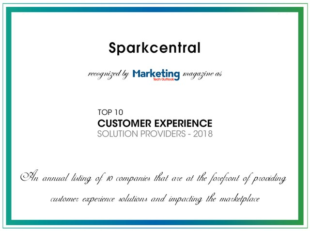Sparkcentral is being recognized as one of the Top 10 CX Solution Providers of 2018