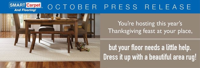 You're hosting this year's Thanksgiving feast at your place, but your floor needs a little help. Dress it up with a beautiful area rug!
