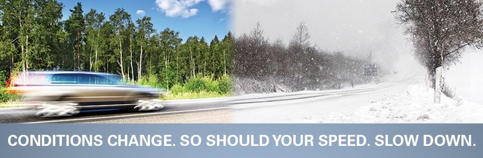 With the shift into winter, weather conditions change.  So should your speed.  Slow down. (CNW Group/Winter Driving Safety Alliance)