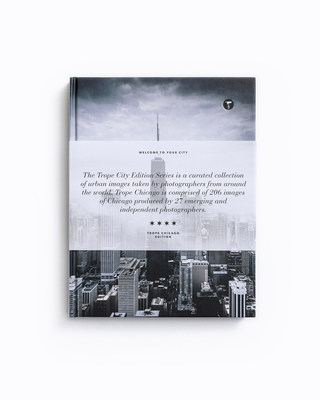 The first in the City Edition Series of books by Trope Publishing Co. Chicago showcases a unique view of one of the most photographed cities in the world by 27 independent photographers from Chicago and beyond.  This carefully curated and beautifully bound collection of 206 stunning photographs offers a perspective of Chicago as it has never been seen before.
