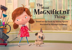 The Most Magnificent Thing (CNW Group/Corus Entertainment Inc.)