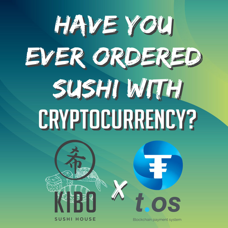 Leading sushi restaurant chain, Kibo Sushi, plans to push into the future of payments with T.OS (CNW Group/Kibo Sushi)