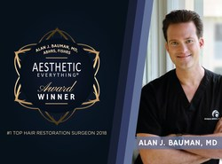 "Alan J. Bauman, MD, ABHRS, FISHRS was named ""#1 Top Hair Restoration Surgeon"" for the second year in a row in the annual Aesthetic Everything® Awards."