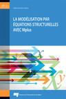 Couverture du livre La modélisation par équations structurelles avec Mplus (Groupe CNW/Université TÉLUQ)