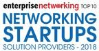 EnterpriseNetworking Top 10 Networking Startups
