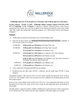 Wallbridge intersects 37.91 g/t gold over 5.26 metres and 21.00 g/t gold over 4.56 metres (CNW Group/Wallbridge Mining Company Limited)