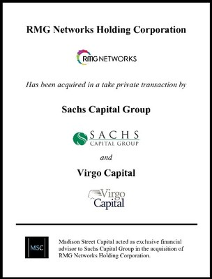 Madison Street Capital Advises Sachs Capital Group on its Acquisition of RMG Networks