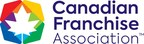 The Canadian Franchise Association helps everyday Canadians realize their dream of building their own business (CNW Group/Canadian Franchise Association)