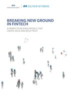 Report Maps FinTech Revenue Models That Are Getting Traction With US Consumers