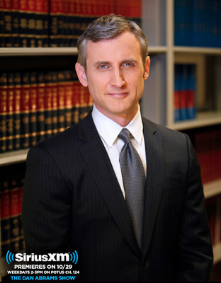 """The Dan Abrams Show"" will air weekdays at 2:00 p.m. ET on SiriusXM P.O.T.U.S. channel"
