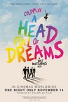 Coldplay's A HEAD FULL OF DREAMS Documentary (CNW Group/Flow)