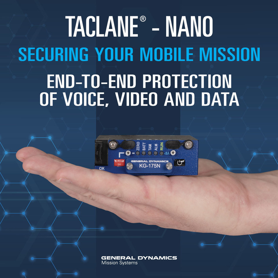 General Dynamics Mission Systems has announced the expansion of its TACLANE portfolio, the world's most widely deployed family of Type 1 encryptors, with the new, small form-factor mobile encryptor, the TACLANE-Nano (KG-175N).
