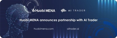Huobi MENA Announces Partnership with AI Trader and Launches Hybrid Intelligence Trading Mode.