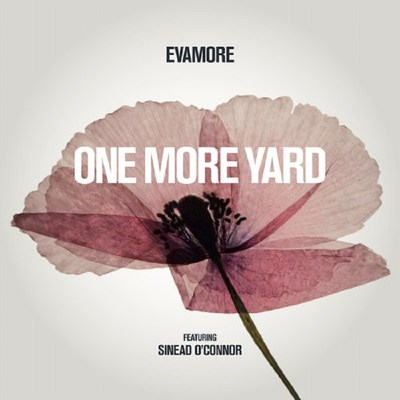 'ONE MORE YARD' is an EP commemorating 100 years since armistice day. The project chronicles the sacrifice of young World War One soldiers and aims to raise awareness of today's war on cancer. The EP features Cillian Murphy, Brian Eno, Sinead O'Connor, Ronnie Wood, Nick Mason and Imelda May and was produced by John Reynolds. It is the first release from 'EVAMORE'; a project founded and curated by professor Sir Christopher Evans OBE (PRNewsfoto/Evamore)