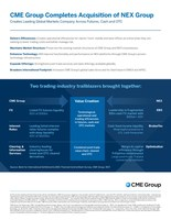 Infographic: CME Group has completed its acquisition of NEX Group plc. The combined company will enable clients worldwide to trade futures, cash and over-the-counter (OTC) markets, optimize portfolios and analyze data to efficiently manage risk and capture opportunities.