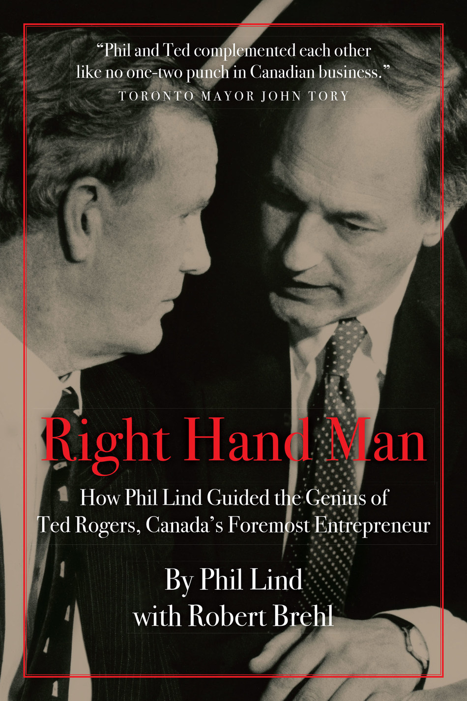 Right Hand Man by Phil Lind (CNW Group/Barlow Books)