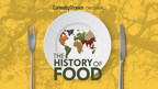 CuriosityStream Serves Up The Deliciously Entertaining Original Docuseries THE HISTORY OF FOOD - Premiering November 15