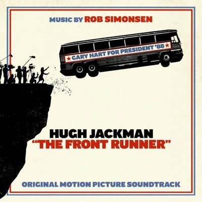 The Front Runner Original Motion Picture Soundtrack Album Available Now From Sony Music Masterworks