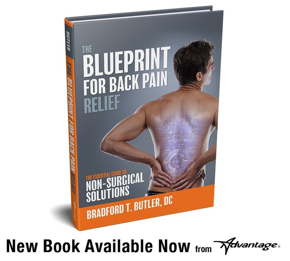 New National Book Release from Acclaimed Chiropractor, Dr. Bradford Butler