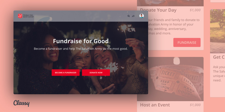 This holiday season, The Salvation Army is launching Fundraise for Good, the organization's first national, on-demand (or do-it-yourself) peer-to-peer fundraising campaign on Classy, where supporters can tailor their fundraising experience in a way that's most meaningful to them, such as donating their birthdays, taking on challenges, or hosting events to raise money for the organization.