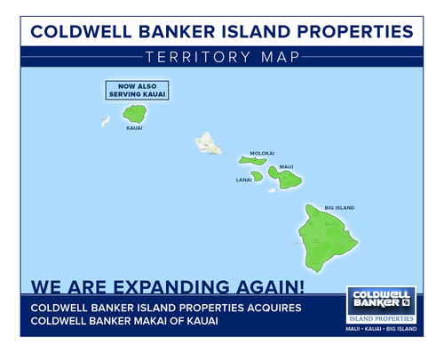 Coldwell Banker Island Properties Acquires Coldwell Banker Makai Properties and expands operations to the island of Kauai.