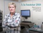 À la hauteur 2018, le rapport annuel de Qualité des services de santé Ontario sur le rendement du système de santé de l'Ontario. (Groupe CNW/Qualité des services de santé Ontario)